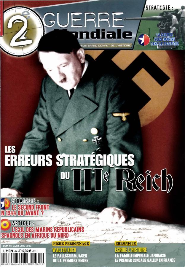 2ème guerre mondiale n°44, erreurs stratégiques du reich, exil des