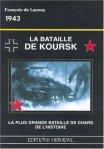 Heimdal 1998 de LANNOY Francois Koursk 1943