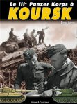 Histoire et Collections 2007 LODIEU Dider III Panzer-Korps a Koursk