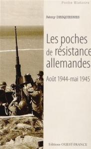 ouestfrance_desquesnes_remy_poches_resistance_allemandes_littoral_poche