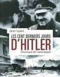 Perrin_2015_LOPEZ_Jean_100_derniers_jours_Hitler