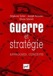 PUF_2015_HENROTIN_Joseph_TAILLAT_Stephane_SCHMITT_Olivier_Guerre_Strategie
