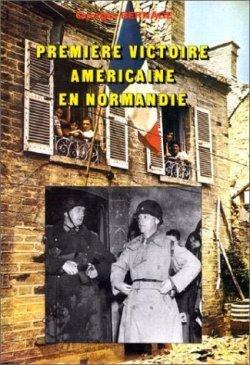 Heimdal 1990 BERNAGE Georges Cherbourg premiere victoire US en Normandie