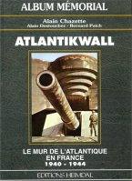 Heimdal 1995 CHAZETTE Alain DESTOUCHES Alain PAICH Bernard Atlantikwall France