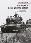 Belin 2003 Karl-Heinz FRIESER Mythe guerre-eclair Ouest 1940