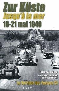 Heimdal 2010 Jean-Yves MARY Corridor des Panzers volume 2 Zur Kuste