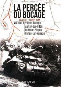 Heimdal 2014 JACQUET Stephane La percee du bocage volume 1