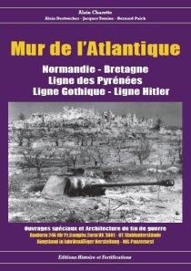 Histoire et Fortifications 2015 CHAZETTE Alain Clefs de la Bunkerarcheologie volume 1