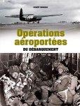 Ouest-France 2014 RONDEAU Benoit Operations aeroportees du Debarquement
