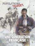 Quadrant 2017 GLORIS Thierry OCANA Eduardo Une generation francaise tome 2