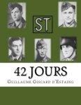 Amazon 2016 GISCARD ESTAING Guillaume 42 jours 77 Infanterie-Division Normandie 1944