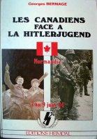 Heimdal 1994 BERNAGE Georges Les Canadiens face a la Hitlerjugend