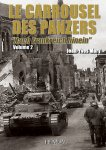 Heimdal 2014 MARY Jean-Yves Carrousel des Panzers volume 2