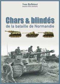 Ysec 2017 BUFFETAUT Yves Chars et blindes Normandie 1944