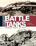 Osprey 2016 FLETCHER David British Battle Tanks WWI