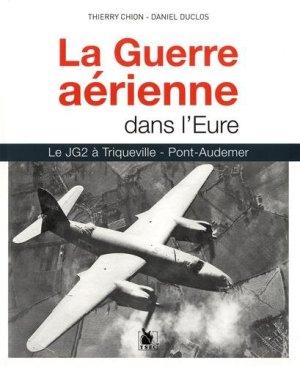 Ysec 2018 CHION Thierry DUCLOS Daniel La guerre aerienne dans Eure