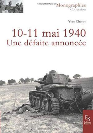 Sutton 2018 CHARPY Yves 10-11 mai 1940 une defaite annoncee