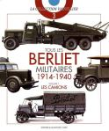 Histoire et Collections 2019 VAUVILLIER Francois Tous les Berliet militaires 1914-1940