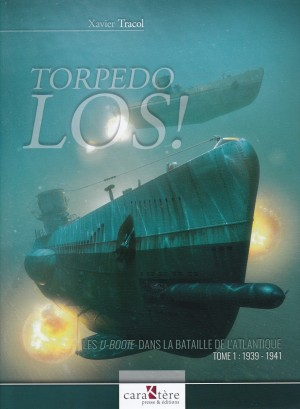 Caraktere 2019 TRACOL Xavier Torpedo Los tome 1 1939-1941
