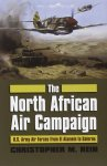 Kansas 2012 REIN Christopher The North African Air Campaign USAAF from El Alamein to Salerno