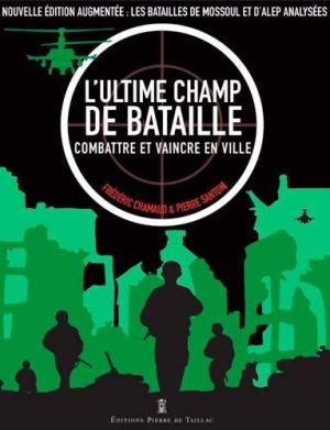 Pierre de Taillac 2019 CHAMAUD Frederic SANTONI Pierre L ultime champ de bataille combattre et vaincre en ville