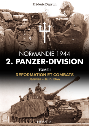 Heimdal 2019 DEPRUN Frederic 2 Panzer-Division tome 1 couverture definitive