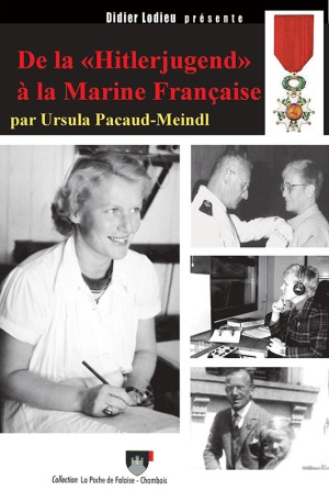 Editions Poche Falaise Chambois 2019 PACAUD-MEINDL Ursula De la Hitlerjugend a la Marine francaise